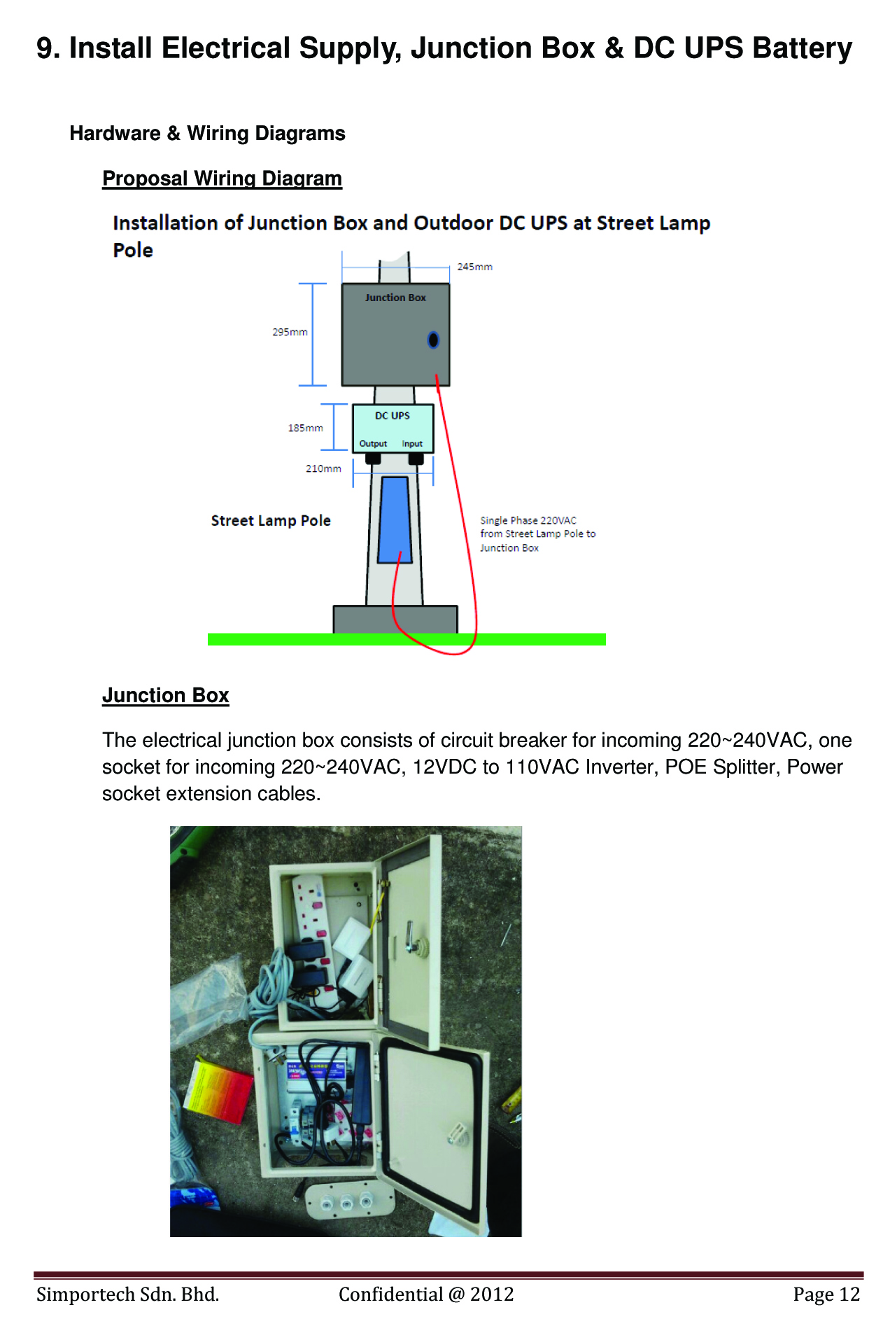 Outdoor Dc Ups Power System Case Studies Light Bulb Wiring Diagram Set Up Iop Ussp 1247 10b 594 Wh 464ah 128v On18hrs Street Lamps Supply For Wireless Ap Ir Ip Cam2 12vdc To 110vac